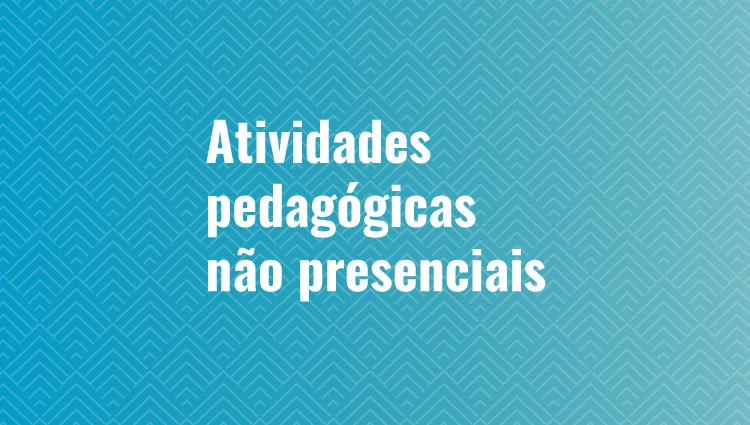 Atividades pedagogicas não presenciais