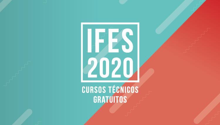 Processo Seletivo Ifes 2020